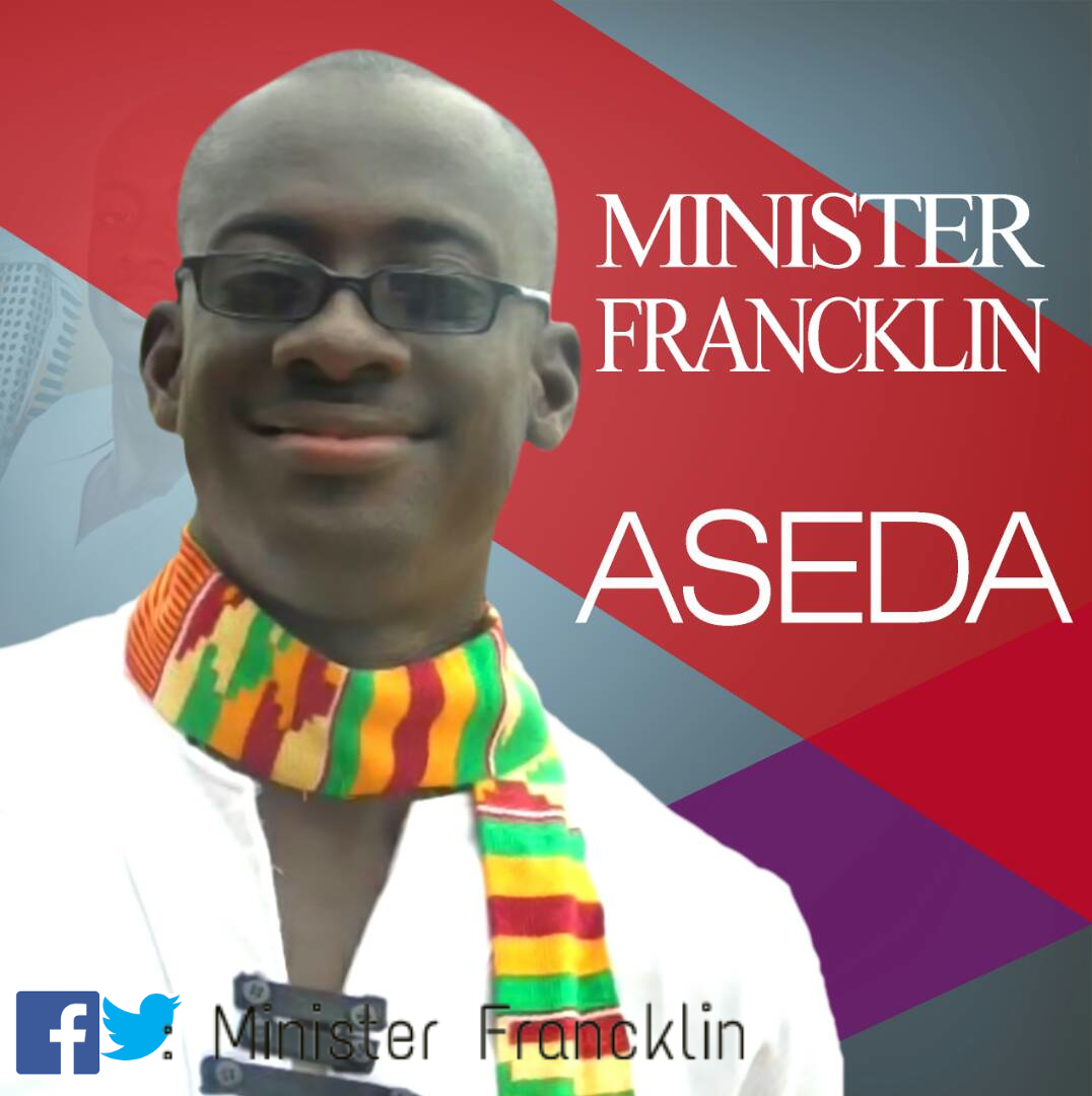 Minister Francklin — Aseda (Prod By Kakra B)