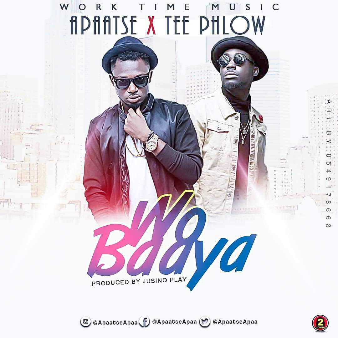 Apaatse – Wo Baaya Ft. TeePhlow (Prod by Jusino)