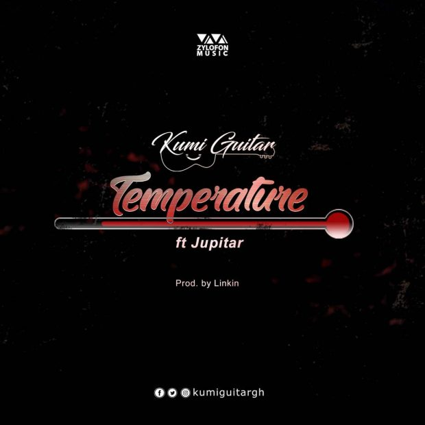 Kumi Guitar – Temperature ft. Jupitar (Prod by Linkin)