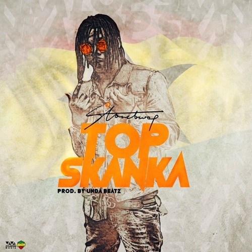 Stonebwoy – Top Skanka (Prod. by Unda Beatz)