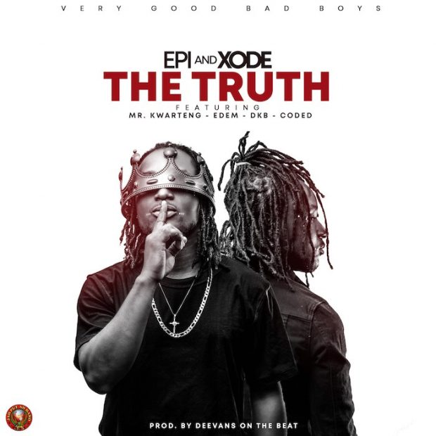 Epixode – The Truth ft. Mr. Kwarteng x Edem x DKB x Coded
