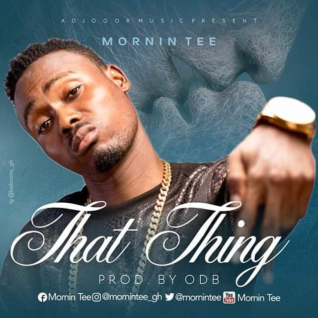 Mornin Tee – That Thing (Prod by ODB)