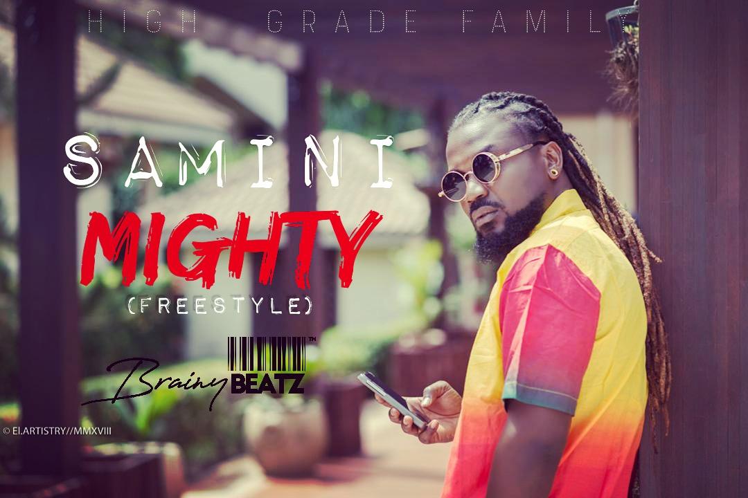 Samini – Mighty (Freestyle)(Prod. by Brainy Beatz)
