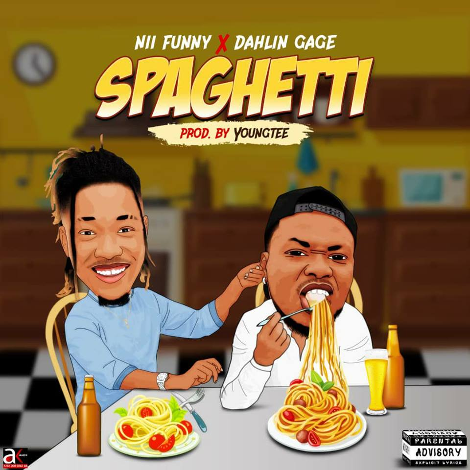 Nii Funny x Dahlin Gage – Spaghetti (Prod by YoungTee)