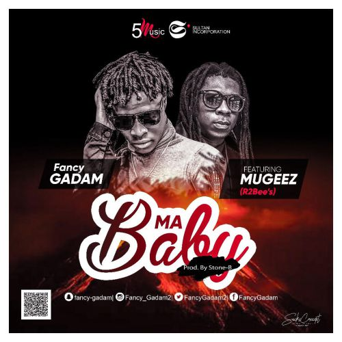Fancy Gadam – My Baby ft Mugeez (Prod. by Stone B)