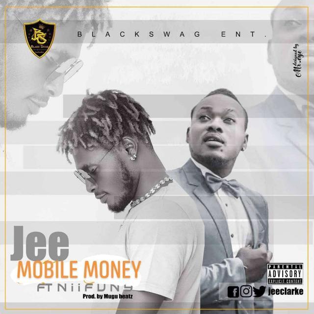 Holy Jeezy – Mobile Money Ft Nii Funny (Prod By Mugu Beatz)