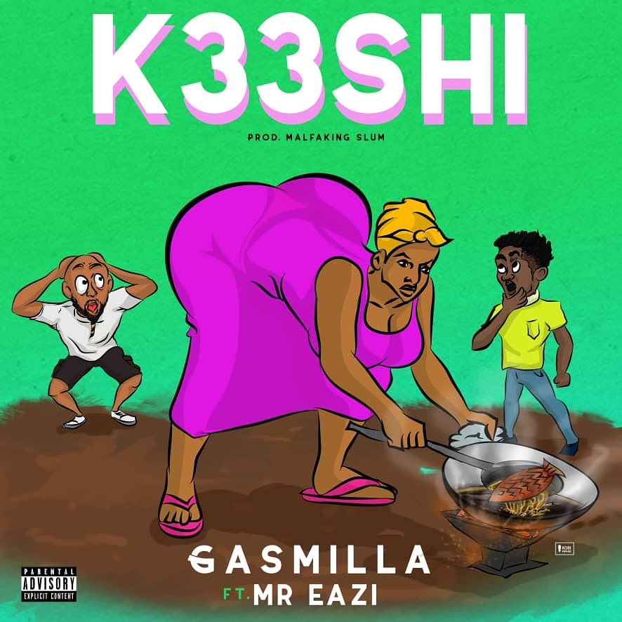 Gasmilla – K33shi Ft Mr Eazi (Prod By Malfaking Slum)