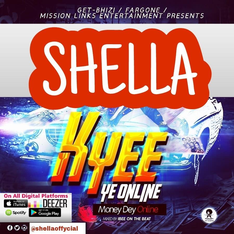 Shella – Kyee Ye Online (Mixed by IbeeOnTheBeatz)