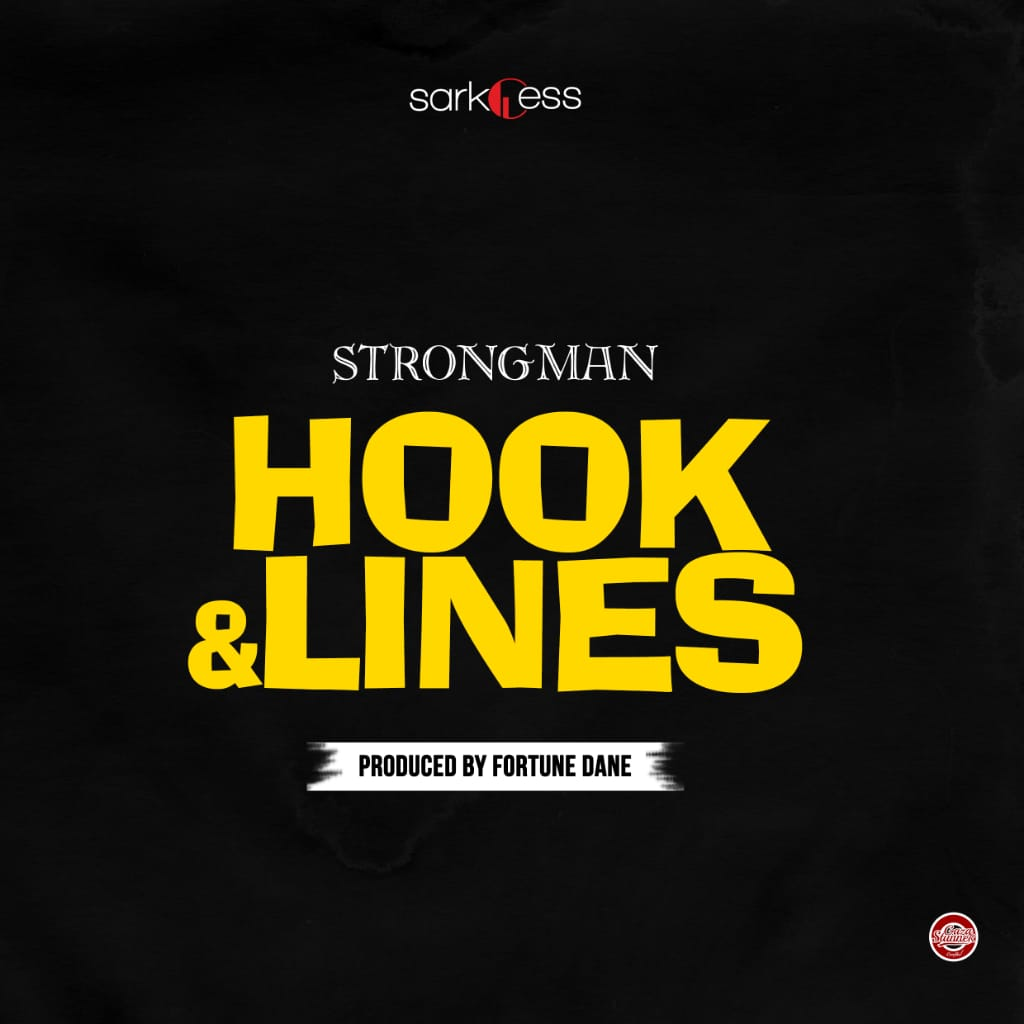 Strongman – Hook And Lines (Audio+Video)