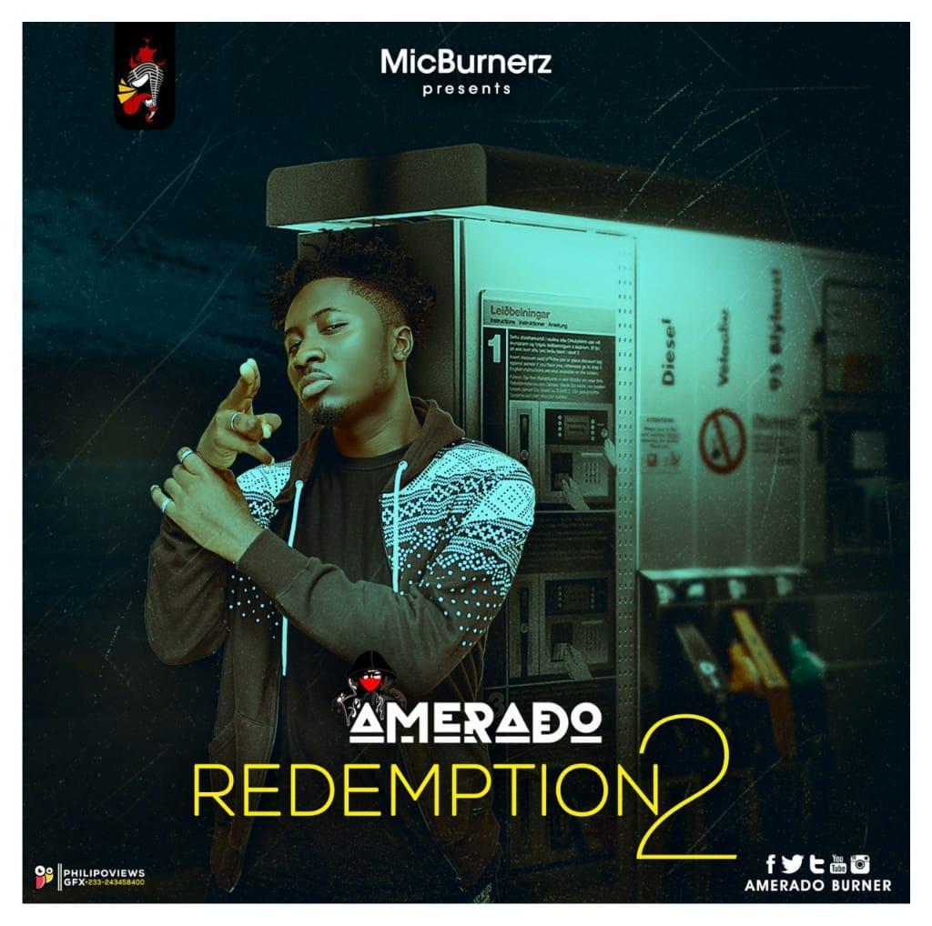 Amerado – Redemption Freestyle (Audio+Video)
