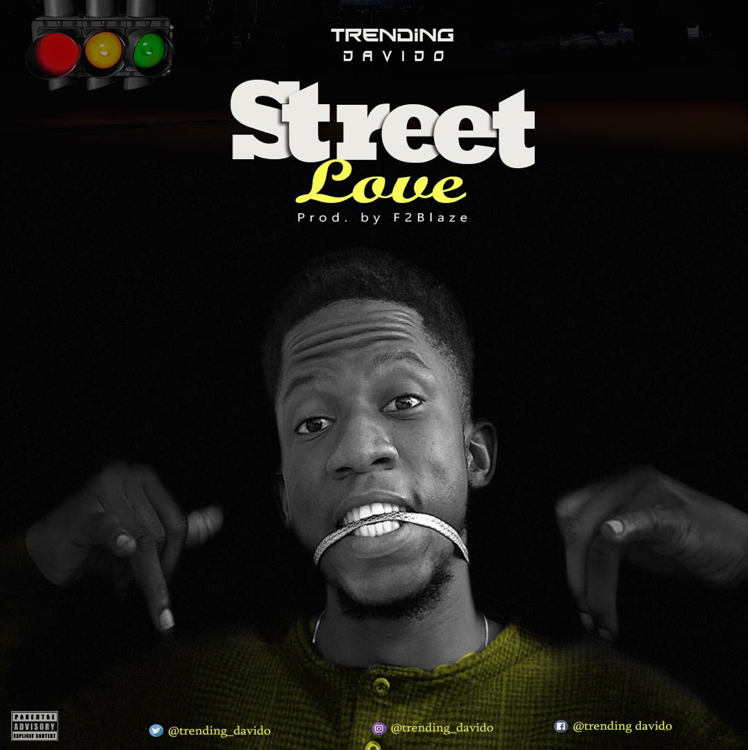 Trending Davido – Street Love (Prod by F2 Blaze)