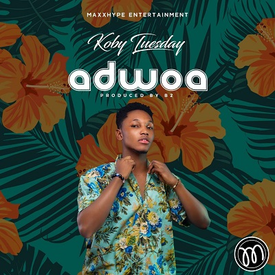 Koby Tuesday — Adwoa (Prod By B2) (Audio+Video)