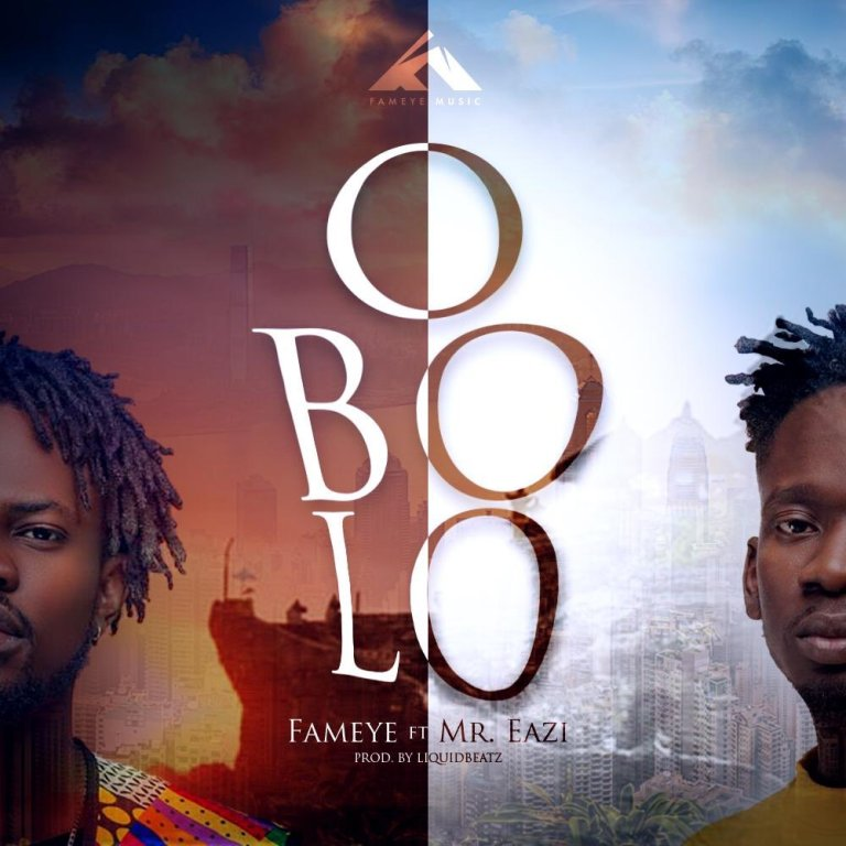 Fameye – Obolo ft Mr. Eazi (Prod by LiquidBeatz)