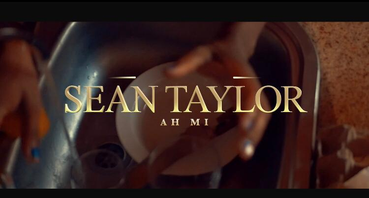 Sean Taylor – Ah Mi (Prod by Master Garzy) (Audio+Video)