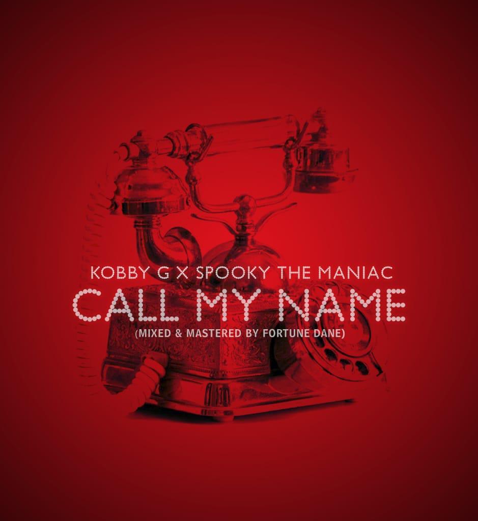 Kobby G x Spooky — Call My Name