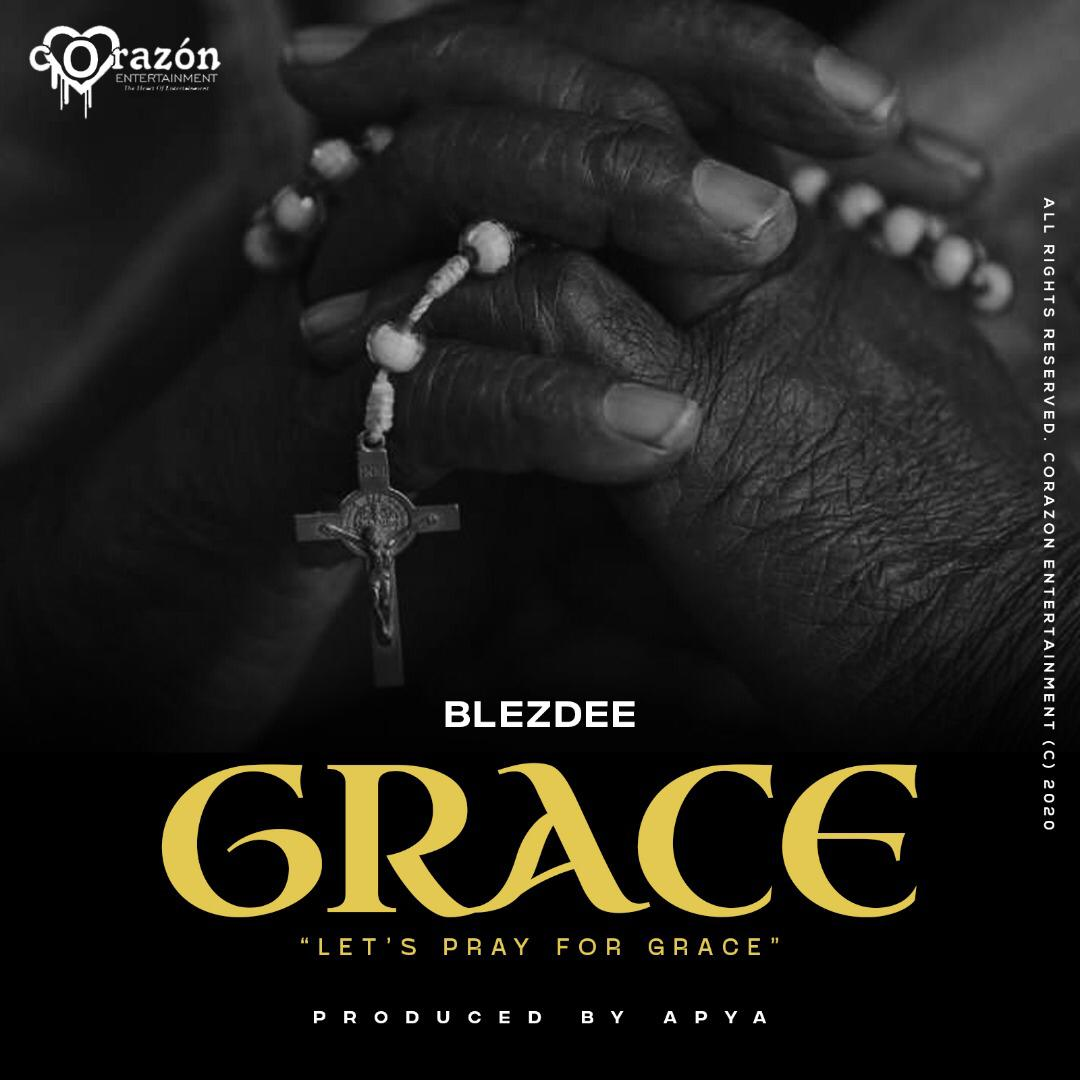 BlezDee — Grace (Prod By Apya)