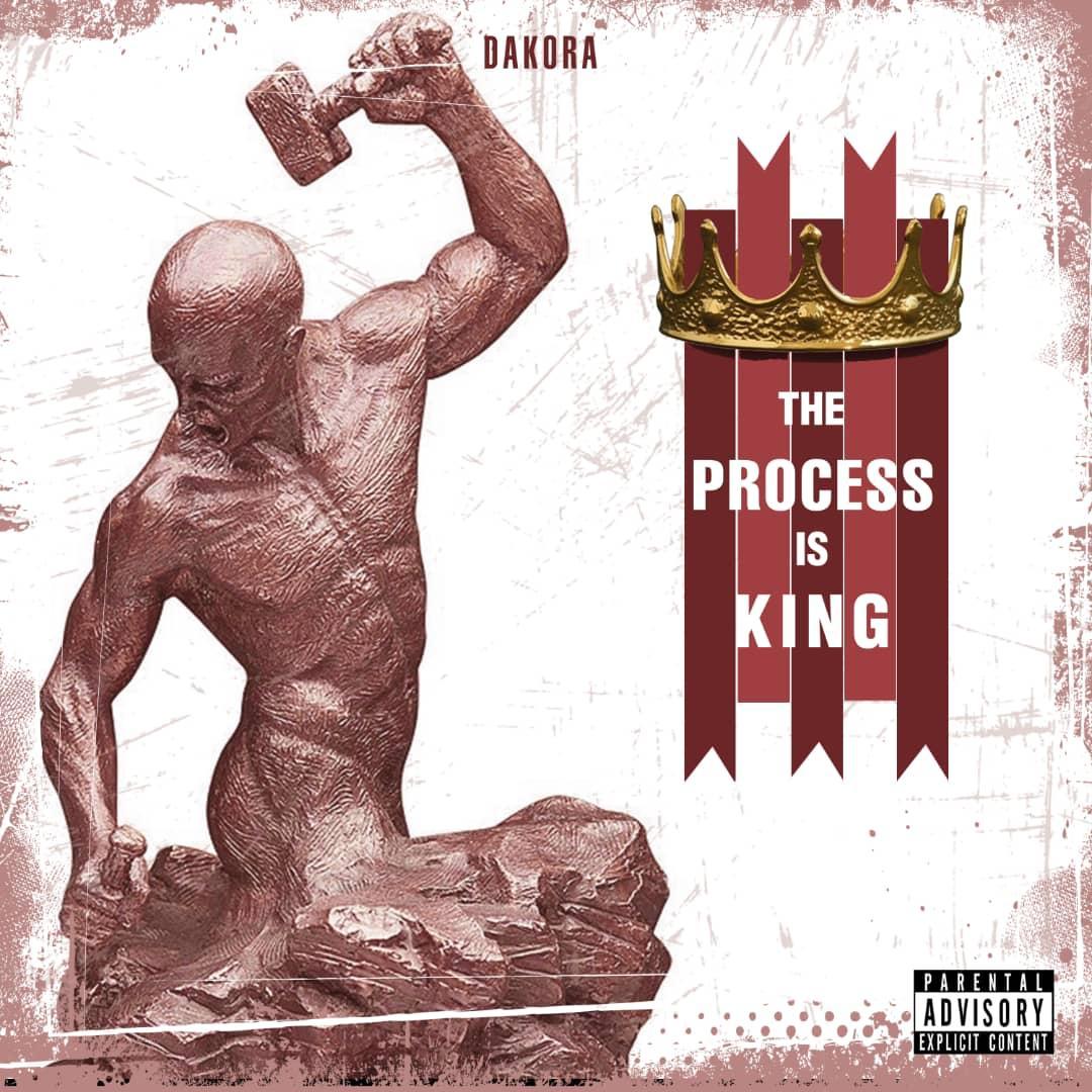 Dakora — The Process Is King EP