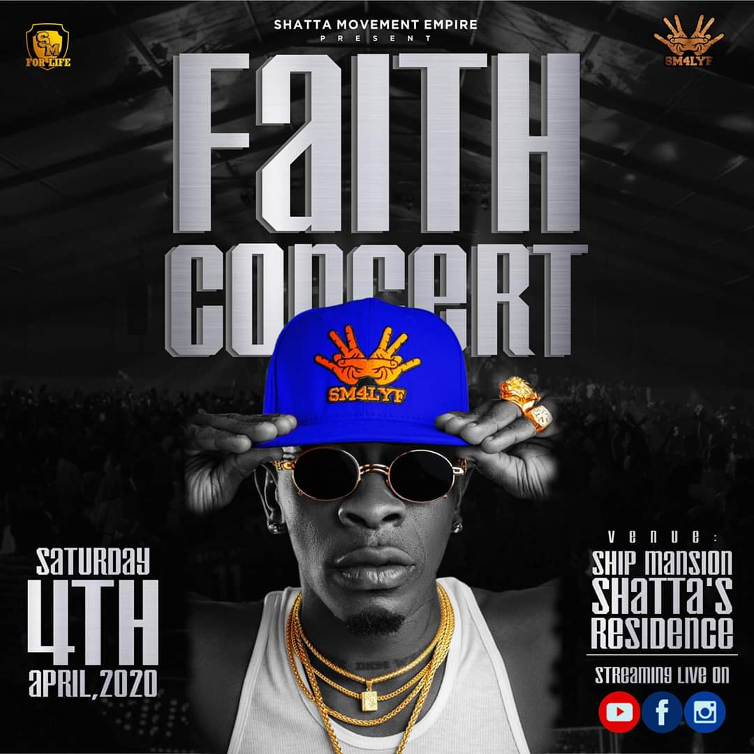 "Shatta Wale's ""Faith Concert"" To Be Held On April 4"