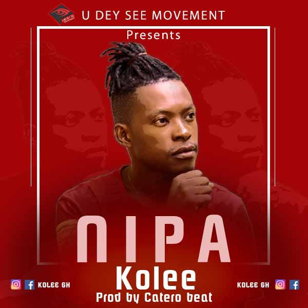Kolee – Nipa (Prod by Catero Beatz)