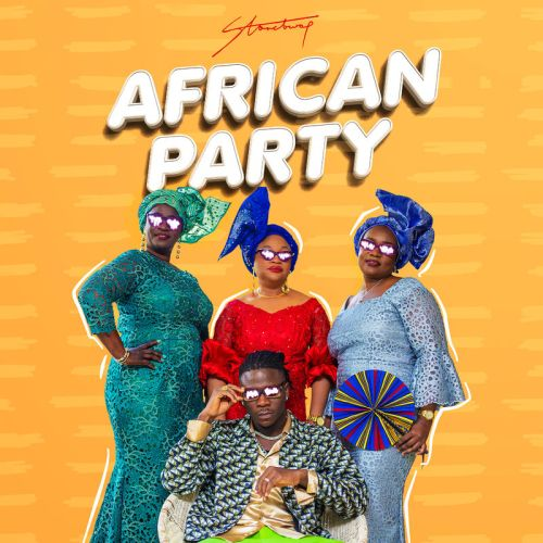 Stonebwoy – African Party (Prod. by Streetbeatz)
