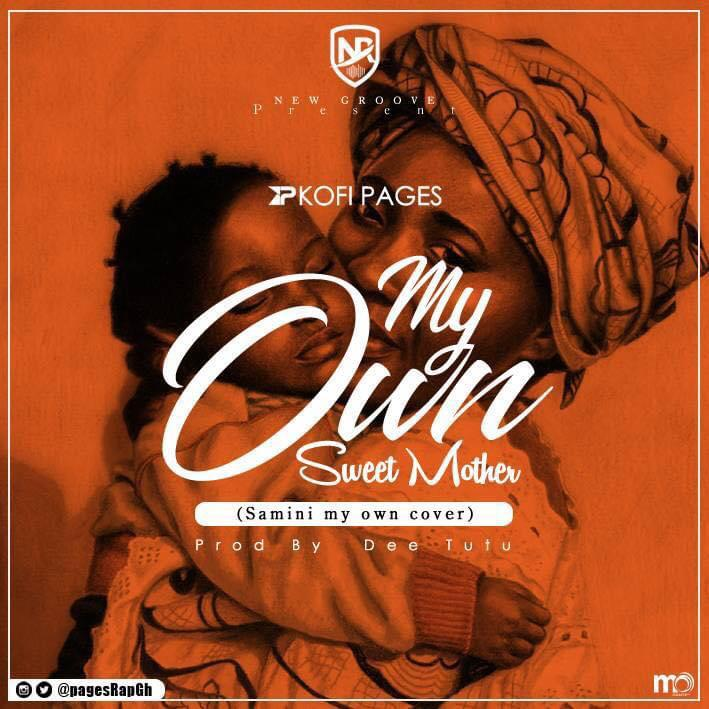 Kofi Pages – My Own Sweet Mother