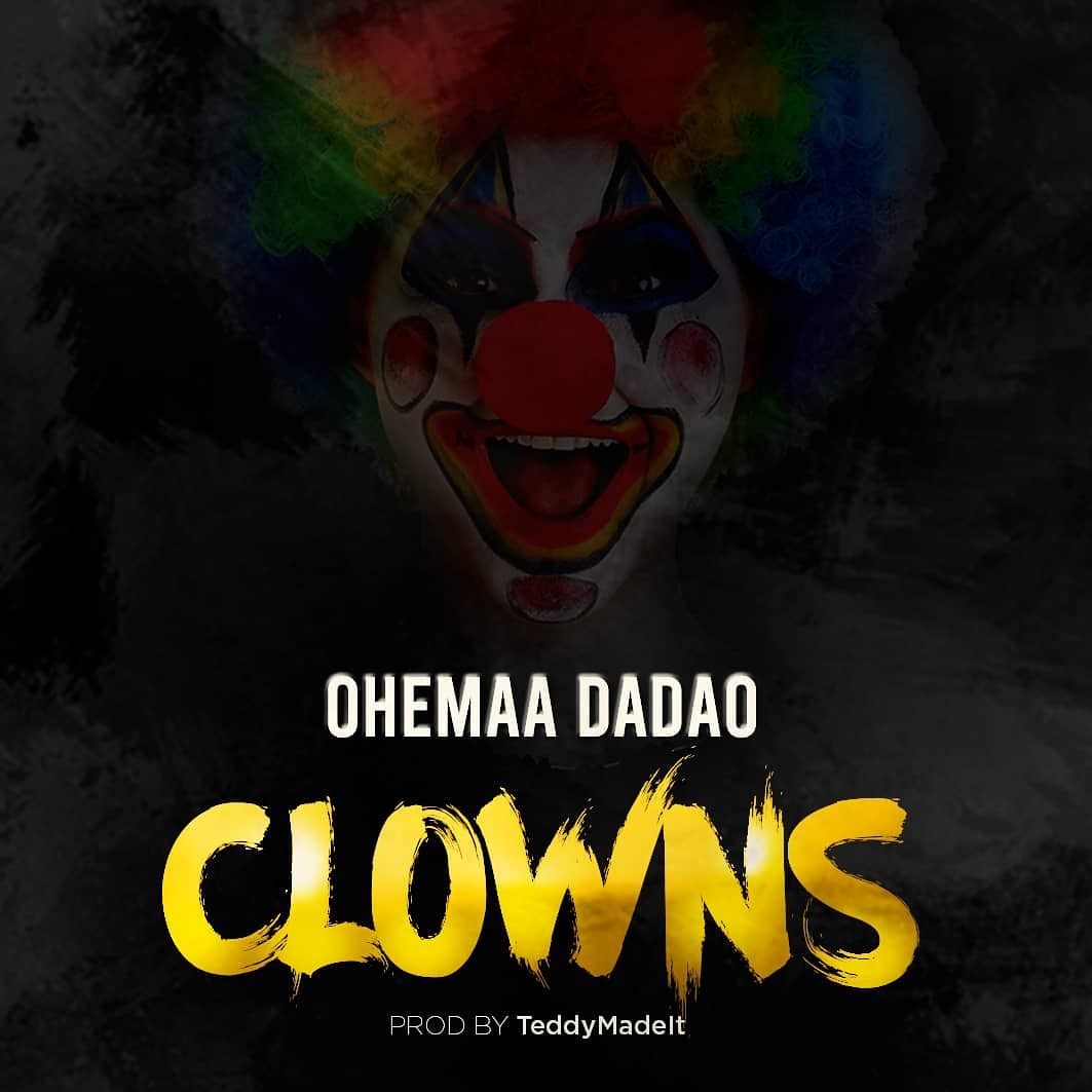 Ohemaa Dadao – Clowns  (Diss To Sista Afia x Eno x Freda)