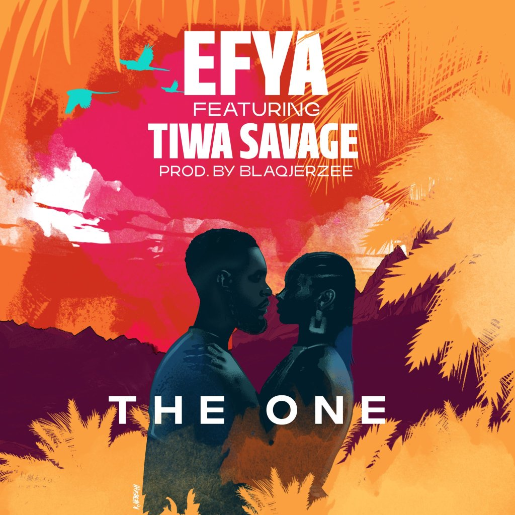 Efya – The One ft. Tiwa Savage (Prod. by BlaqJerzee)