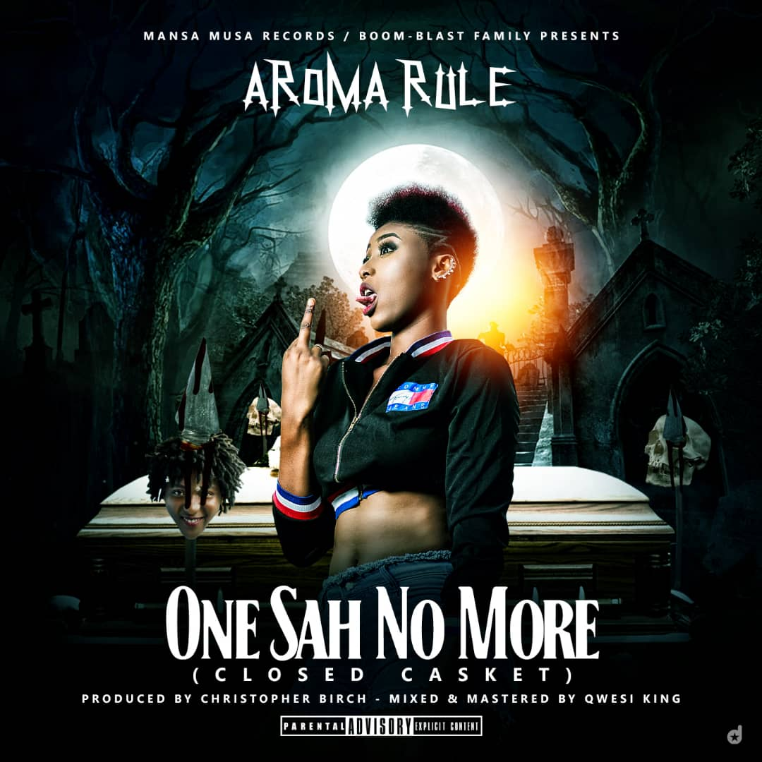 Aroma Rule – One Sah No More (Diss To Euni Melo) Prod by Christopher Birch