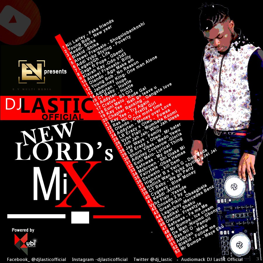 Listen: DJ Lastic Official — New Lord Mix (Powered By KubiLive)