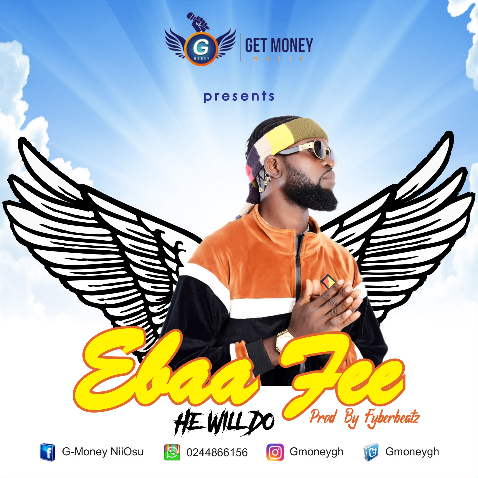 G-Money – Ebaafee (He Will Do) (Prod by Fyber Beatz)