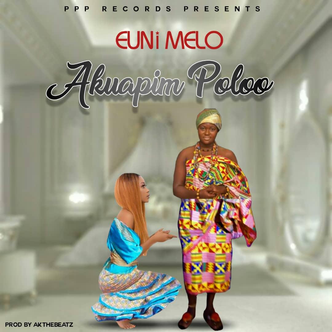 Euni Melo – Akuapem Poloo Produced by Akthebeatz