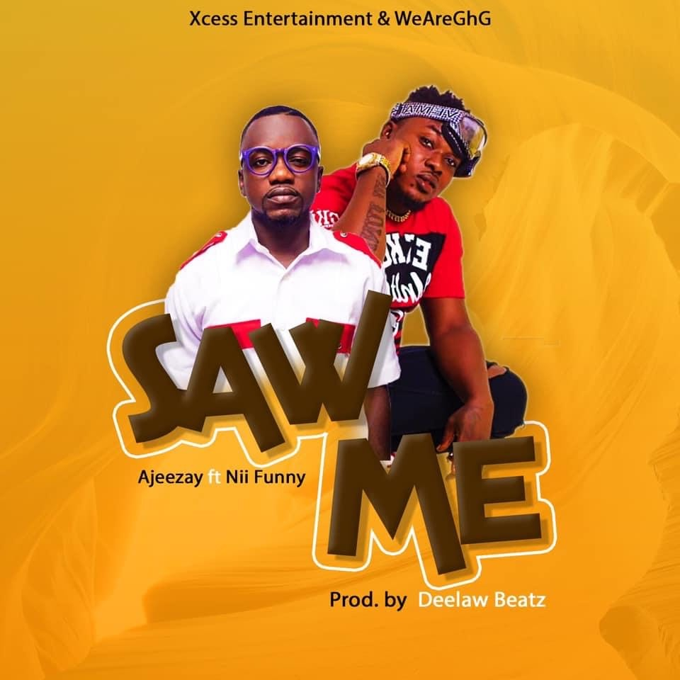 """Ajeezay drops controversial song with Nii Funny titled """"Saw Me"""""""