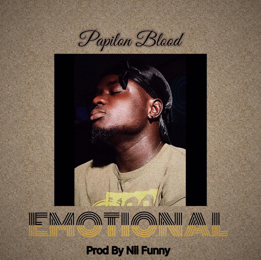 Papilon Blood – Emotional (Prod by Nii Funny)