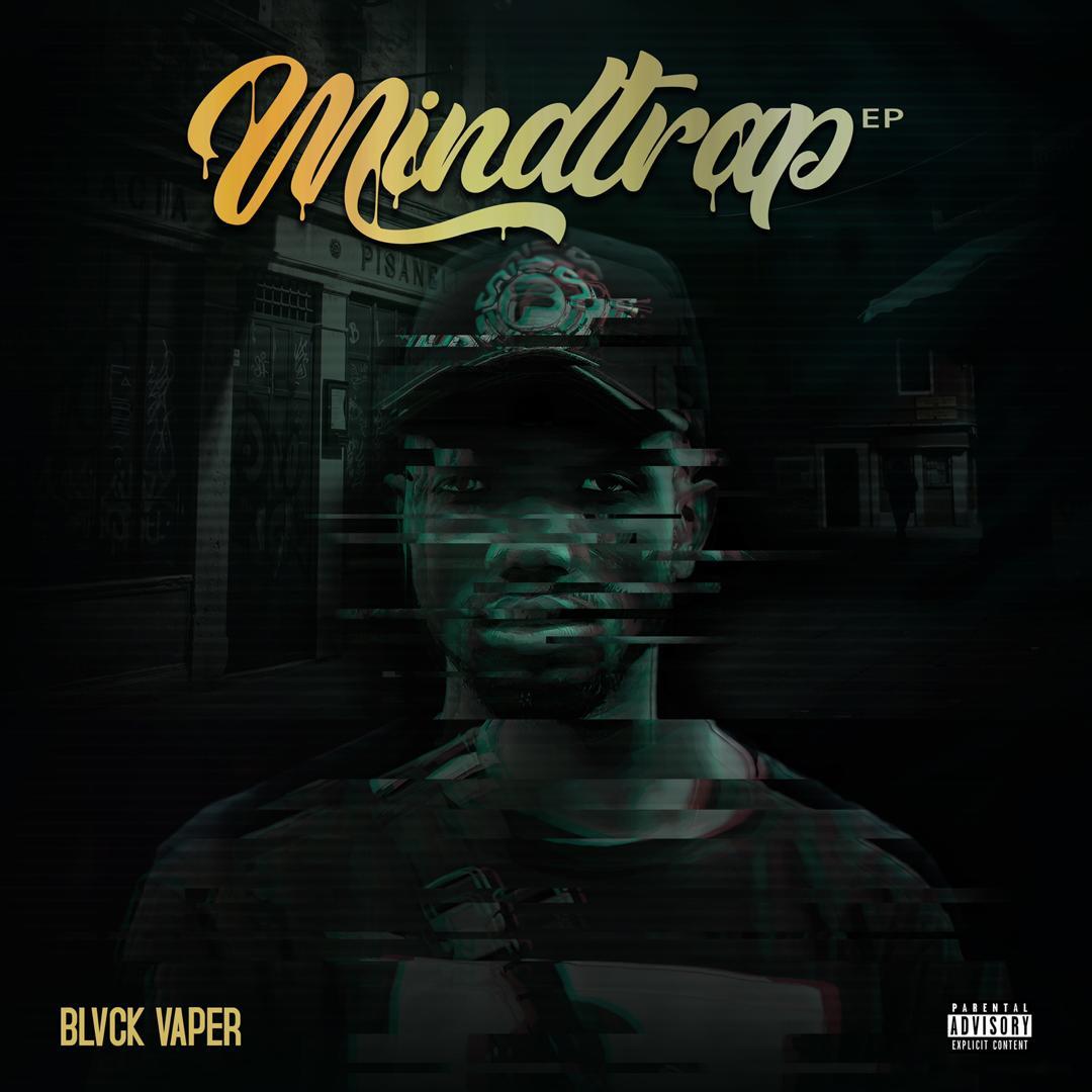 Blvck Vaper — MindTrap EP