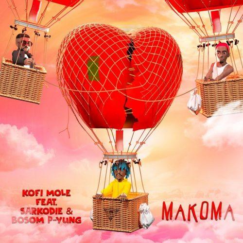 Kofi Mole – Makoma ft Bosom P-Yung & Sarkodie