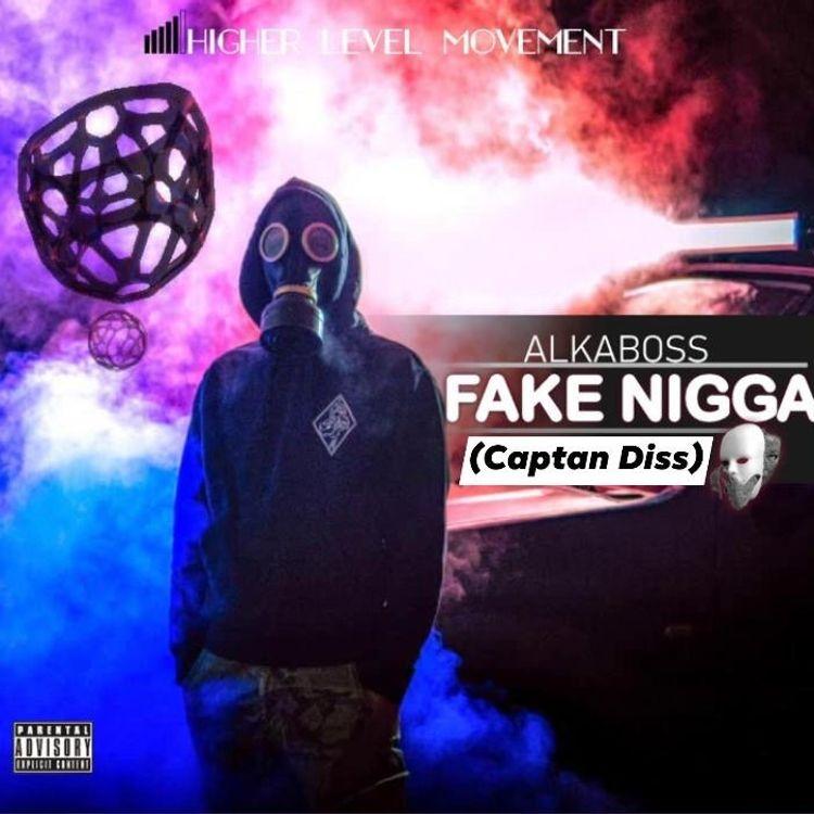 Alkaboss – Fake Nigga (Captan Diss)
