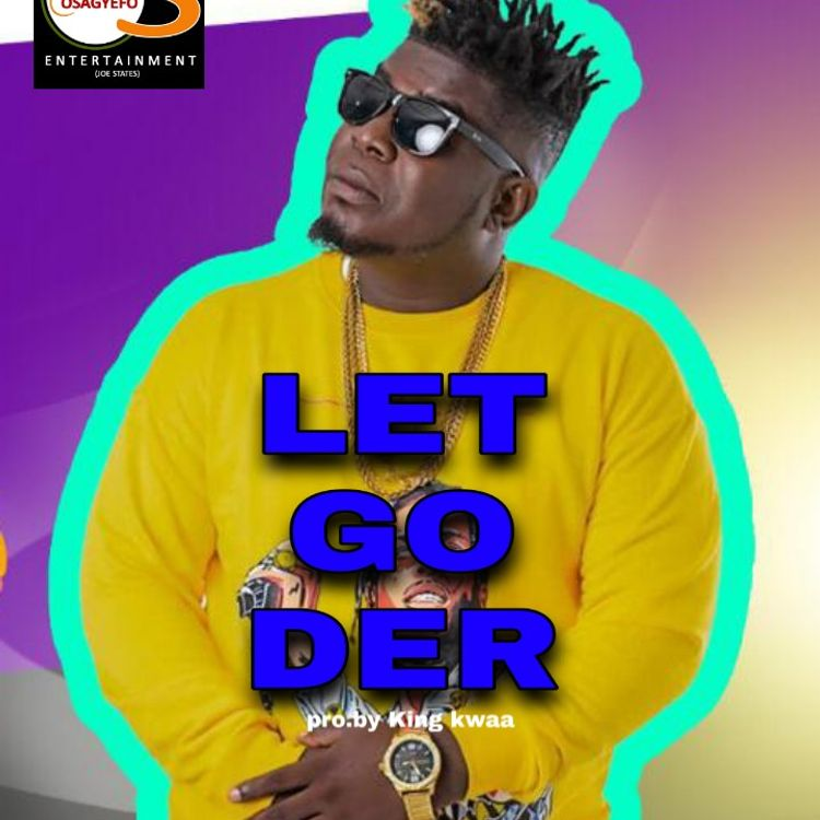 King Jerry – Let Go Der (Prod by King Kwaa)