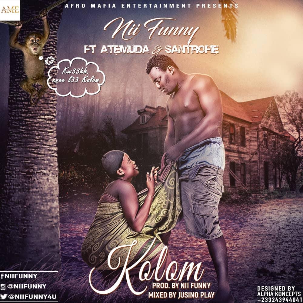 Nii Funny – Kolom ft Atemuda & Santrofie (Mixed by Jusino Play)