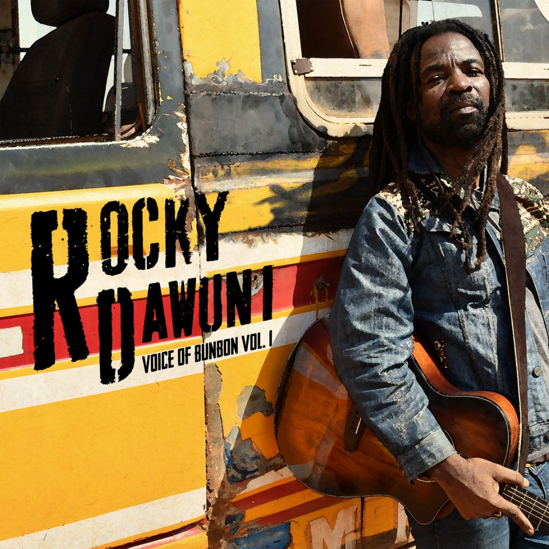 "Rocky Dawuni Names EP, Drops Official Album Artwork — ""Voice of Bunbon, Vol. 1"""