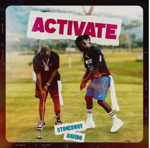 Stonebwoy – Activate ft Davido (Prod by Mix Master Garzy)