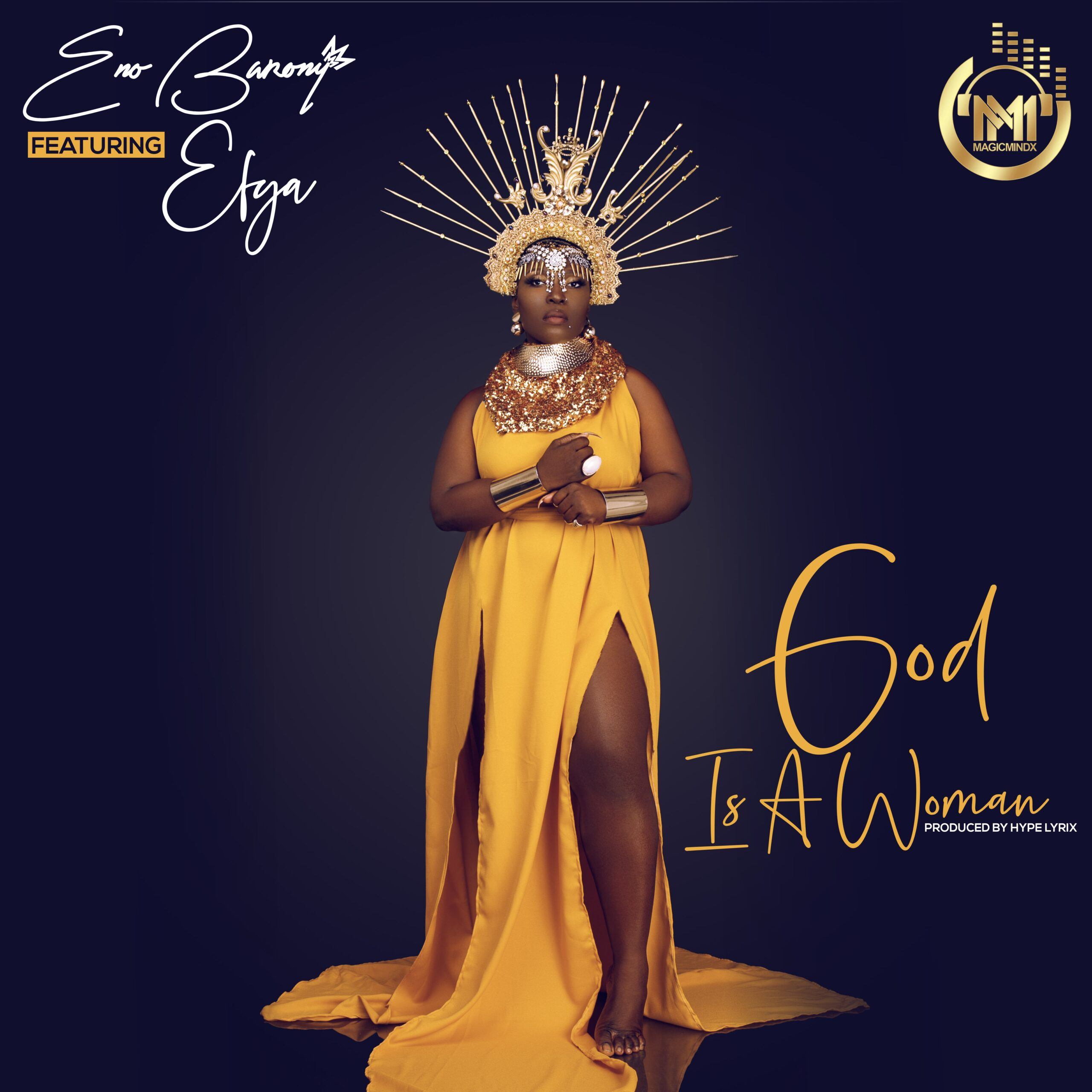 Eno Barony – God Is A Woman ft Efya