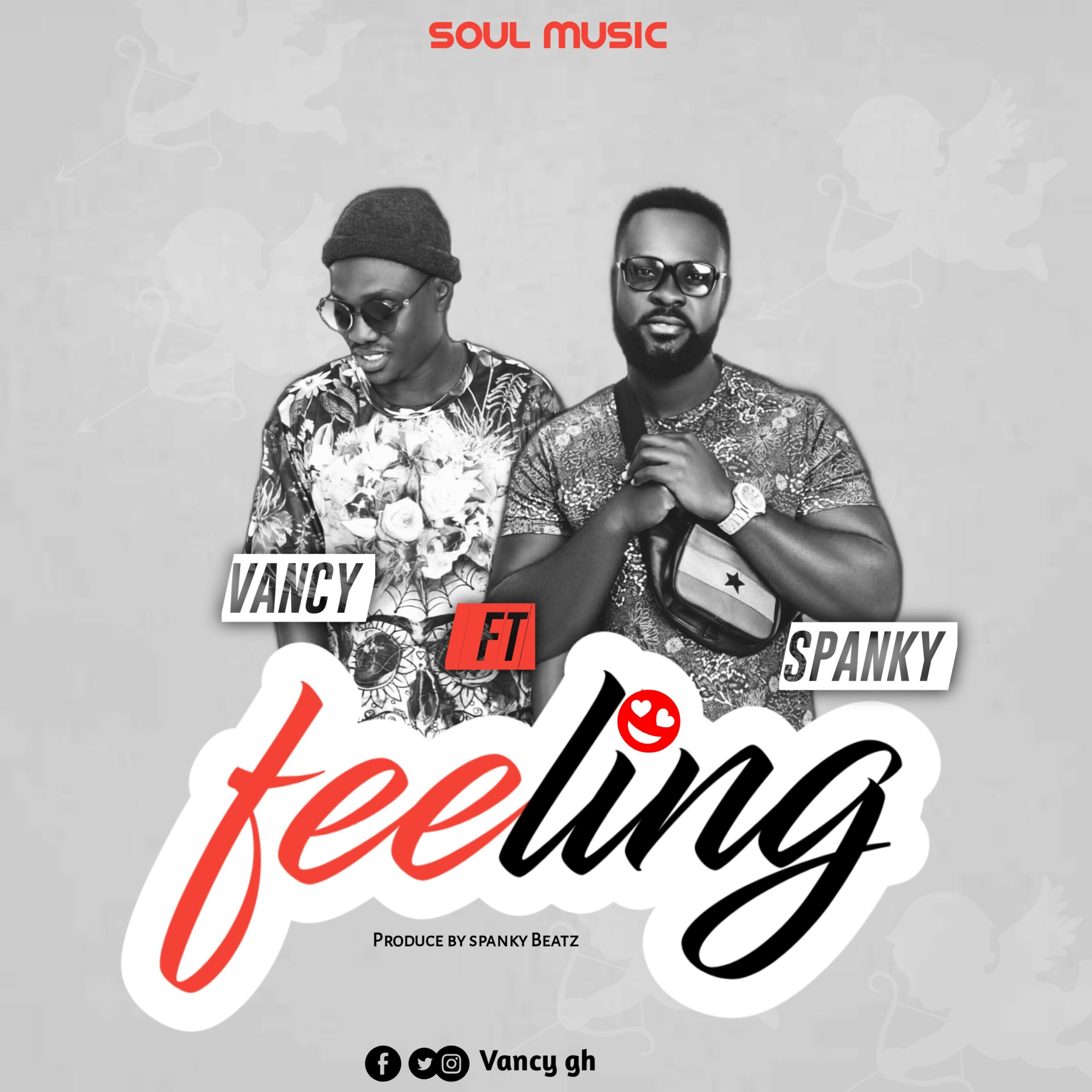 Vancy – Feeling ft Spanky (Prod by Spanky Beatz)