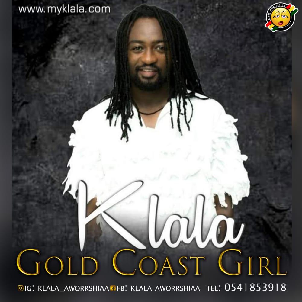 Klala – GoldCoast Girl ft Jamestunt
