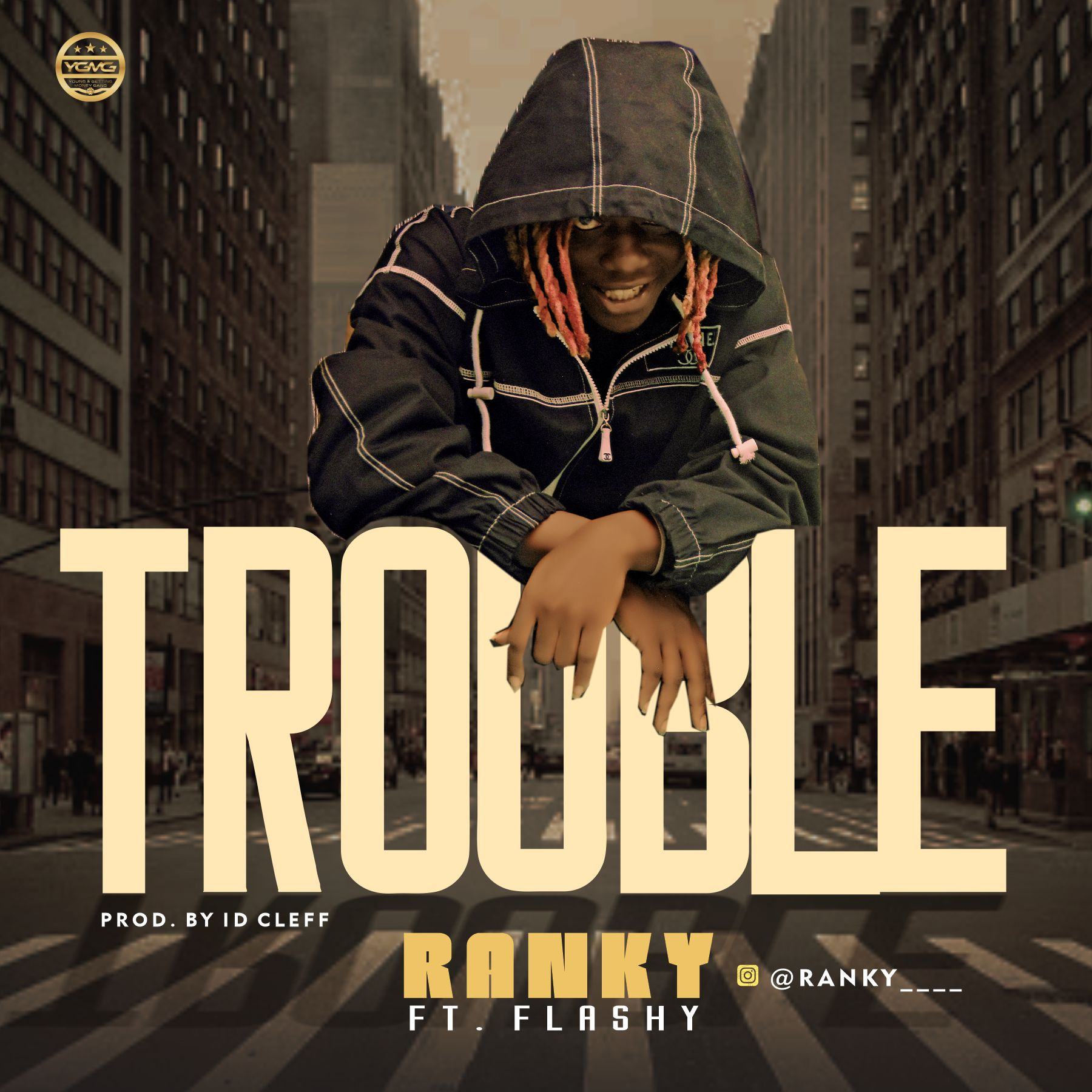Ranky – Trouble ft Flashy (Prod by ID Cleff)
