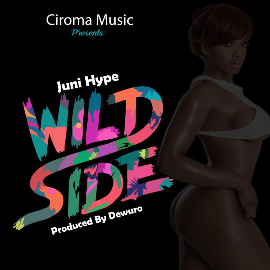 Juni Hype – Wild Side (Prod by Dewuro)