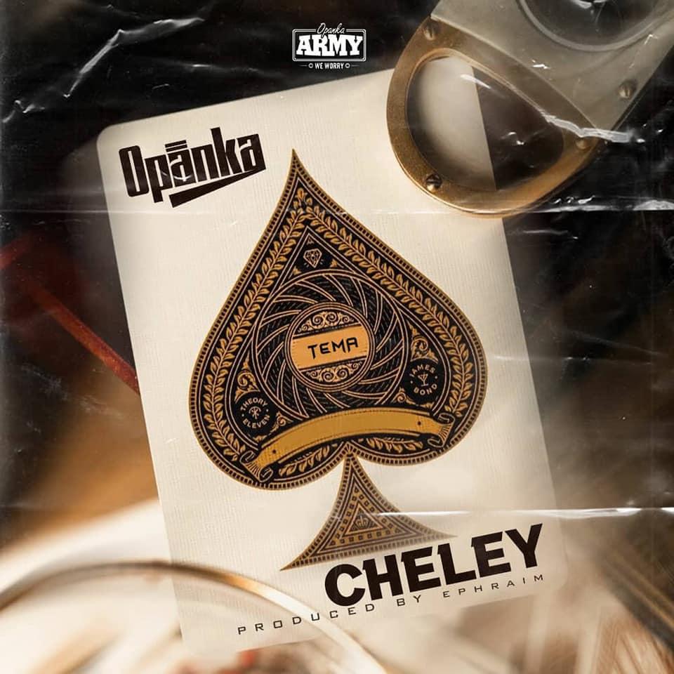 Opanka – Cheley (Prod by Ephraim)
