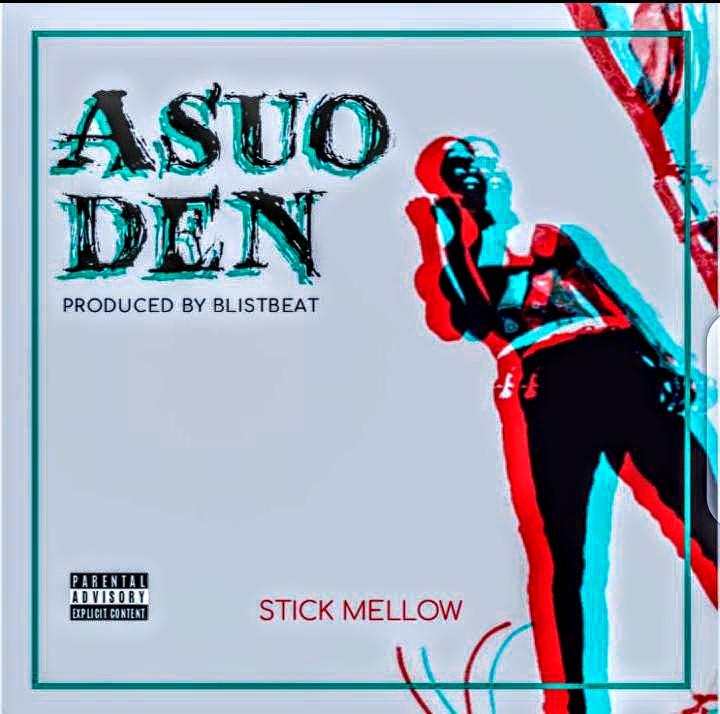 Stick Mellow – Asuoden (Prod by Blist Beatz)
